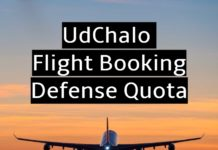 This article covers a brief list of topics on UdChalo Flight Booking for Defense Quota such as how to book, benefits, check tickets and documents required.
